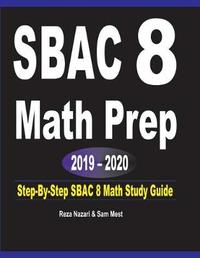 SBAC 8 Math Prep 2019 - 2020 by Reza Nazari image