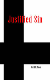 Justified Sin by David , R. Moan image