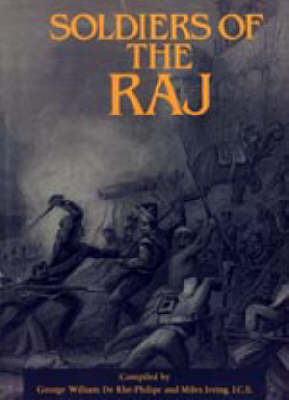 Soldiers of the Raj by Irving Miles image