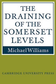 The Draining of the Somerset Levels by Michael Williams image