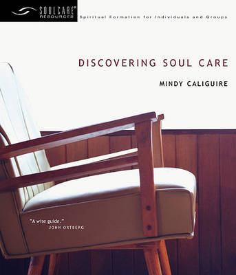 Discovering Soul Care by Mindy Caliguire image