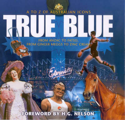 True Blue by Garrie Hutchinson