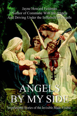 Angels by My Side by Jayne Howard Feldman