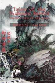 Tales of the Teahouse Retold by Katherine Liang Chew image