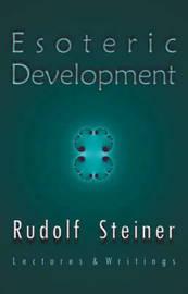 Esoteric Development by Rudolf Steiner image