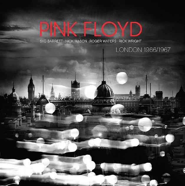 London 1966 / 1967 by Pink Floyd