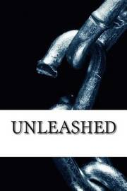 Unleashed by Raja Williams