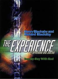 The Experience: a Devotional and Journal by Henry , T Blackaby