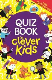 Quiz Book for Clever Kids by Lauren Farnsworth