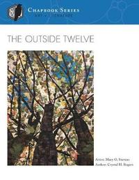 The Outside Twelve by Crystal H Rogers image