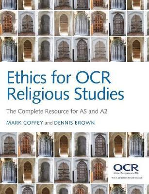 Ethics for OCR Religious Studies by Mark Coffey