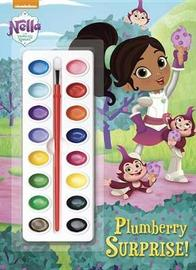 Plumberry Surprise! (Nella the Princess Knight) by Golden Books