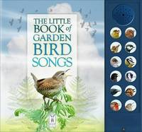 The Little Book of Garden Bird Songs by Andrea Pinnington