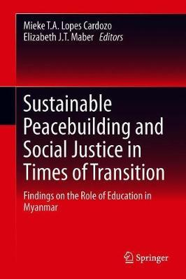 Sustainable Peacebuilding and Social Justice in Times of Transition