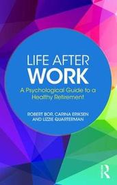 Life After Work by Robert Bor