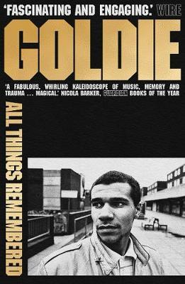 All Things Remembered by Goldie