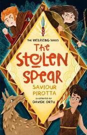 The Stolen Spear by Saviour Pirotta
