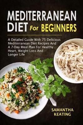 Mediterranean Diet For Beginners | Samantha Keating Book