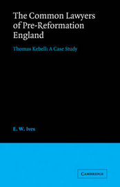 Cambridge Studies in English Legal History by E.W. Ives