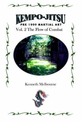 Kempo-Jitsu Pre 1900 Martial Art by Kenneth Melbourne