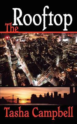 The Rooftop by Tasha Campbell