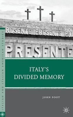 Italy's Divided Memory by John Foot image
