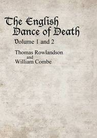 The English Dance of Death volume 1 and 2 by Thomas Rowlandson