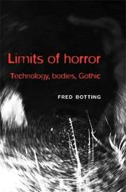 Limits of Horror by Fred Botting