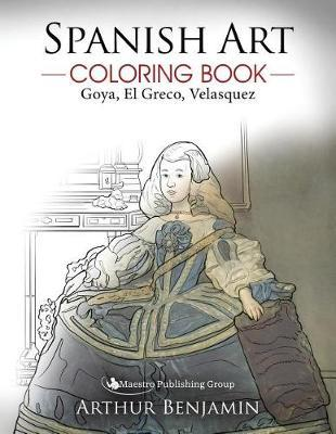 Spanish Art Coloring Book by Arthur Benjamin