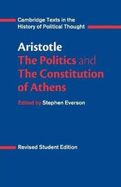 Aristotle: The Politics and the Constitution of Athens by * Aristotle image