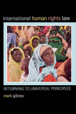 International Human Rights Law by Mark Gibney