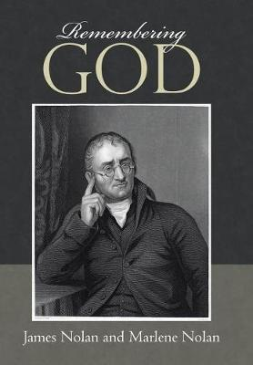 Remembering God by James Nolan
