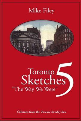 Toronto Sketches 5 by Mike Filey