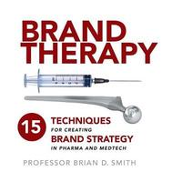Brand Therapy by Brian D. Smith