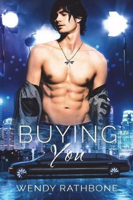 Buying You by Wendy Rathbone