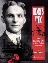 Henry's Attic by Ford R. Bryan