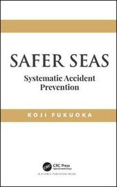 Safer Seas by Koji Fukuoka