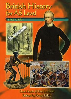British History for AS Level: 1783-1850 by D Peaple