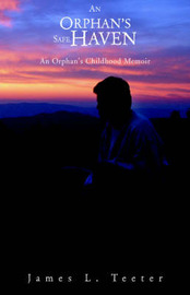 An Orphan's Safe Haven by James L. Teeter image