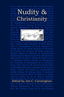 Nudity and Christianity by Jim C. Cunningham