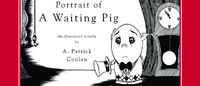 Portrait of a Waiting Pig by A. Patrick Conlan