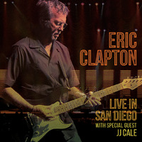 Eric Clapton: Live in San Diego (with Special Guest JJ Cale) on Blu-ray