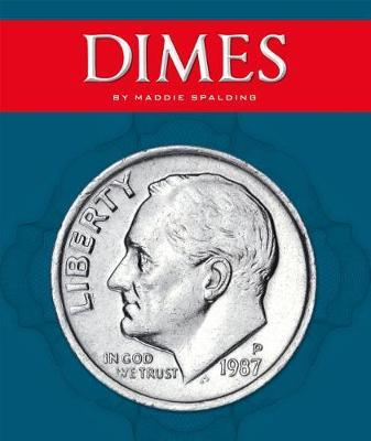 Dimes by Maddie Spalding