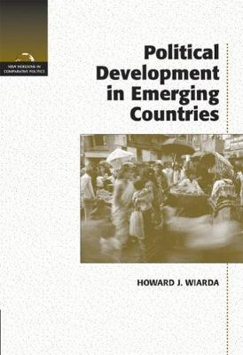 Political Development in Emerging Countries by Howard J Wiarda image