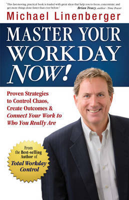Master Your Workday Now! by Michael Linenberger image