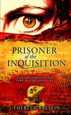 Prisoner of the Inquisition by Theresa Breslin image