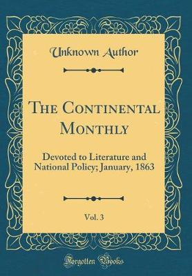 The Continental Monthly, Vol. 3 by Unknown Author image