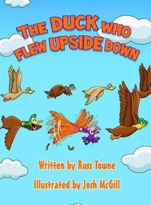 The Duck Who Flew Upside Down by Russ Towne image