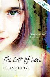 The Cut of Love by Helena Close image