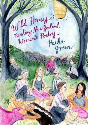 Wild Honey by Paula Green